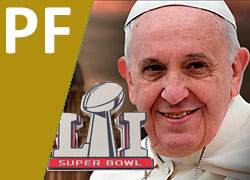 El Papa en la Super Bowl 2017